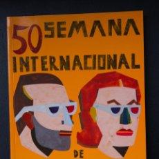 Libros de segunda mano: 50 SEMANA INTERNACIONAL DE CINE DE VALLADOLID 2005 - CATALOGO OFICIAL - 198 PAG. Lote 86437384