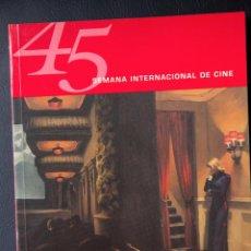 Libros de segunda mano: 45 SEMANA INTERNACIONAL DE CINE VALLADOLID - 2000 - CATALOGO OFICIAL. Lote 53957119