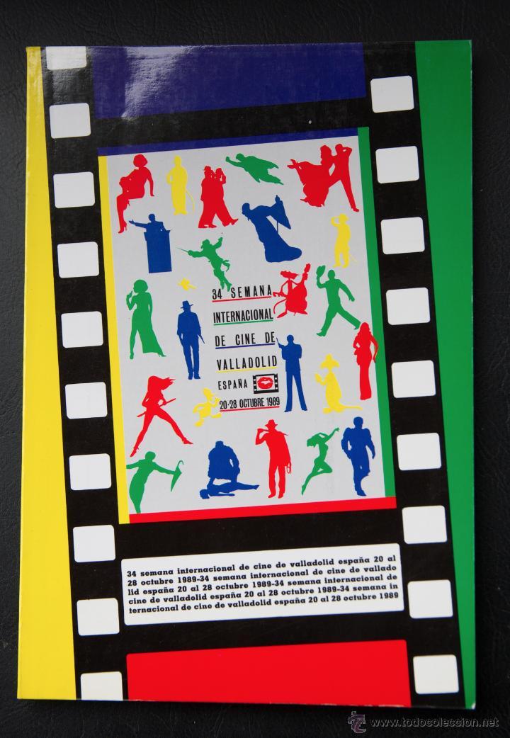 34 SEMANA INTERNACIONAL DE CINE VALLADOLID - 1989 - CATALOGO OFICIAL (Libros de Segunda Mano - Bellas artes, ocio y coleccionismo - Cine)