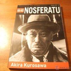 Libros de segunda mano: REVISTA NOSFERATU Nº 44-45. AKIRA KUROSAWA. Lote 53977000