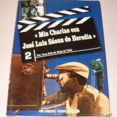 """Libros de segunda mano: JUAN JULIO DE DEBAJO DE PABLO. """"MIS CHARLAS CON JOSÉ LUIS SÁENZ DE HEREDIA"""". RM73090. . Lote 54180239"""
