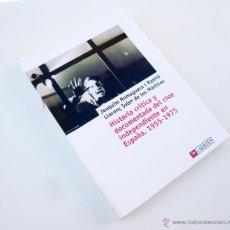 Libros de segunda mano: HISTORIA CRITICA Y DOCUMENTADA DEL CINE INDEPENDIENTE EN ESPAÑA / ED. LAERTES 2006 / 1ª ED./ CINE. Lote 54264869