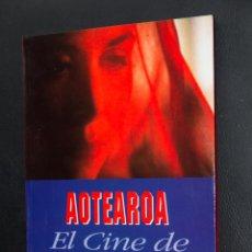 Libros de segunda mano: AOTEAROA EL CINE DE NUEVA ZELANDA - 48 SEMANA INTERNACIONAL DE CINE - VALLADOLID 1997. Lote 54343841