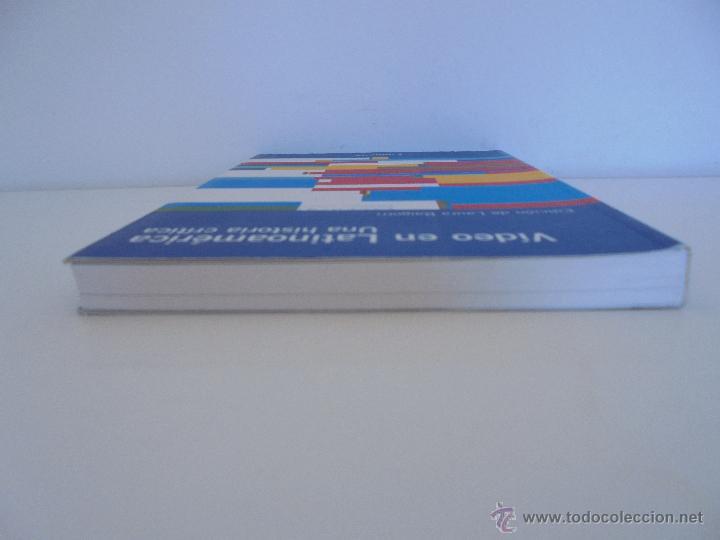 Libros de segunda mano: VIDEO EN LATINOAMERICA UNA HISTORIA CRITICA. EDICION LAURA BAIGORRI.GRACIELA TAQUINI. SARAH MINTER. - Foto 5 - 54559346