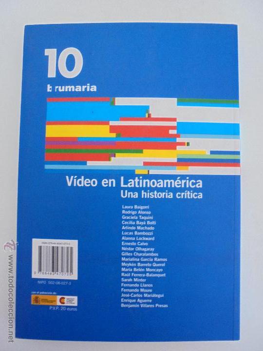 Libros de segunda mano: VIDEO EN LATINOAMERICA UNA HISTORIA CRITICA. EDICION LAURA BAIGORRI.GRACIELA TAQUINI. SARAH MINTER. - Foto 19 - 54559346