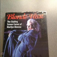 Libros de segunda mano: RICHARD BUSKIN. BLONDE HEAT. THE SIZZLING SCREEN CAREER OF MARILYN MONROE. TAPA DURA. INGLES.. Lote 54799780