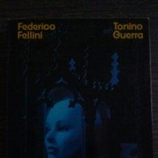 Libros de segunda mano: AMARCORD FEDERICO FELLINI TONINO GUERRA. Lote 55016377