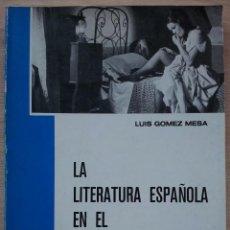 Libros de segunda mano: LA LITERATURA ESPAÑOLA EN EL CINE NACIONAL - LUIS GOMEZ MESA - FILMOTECA NACIONAL 1978. Lote 55042931