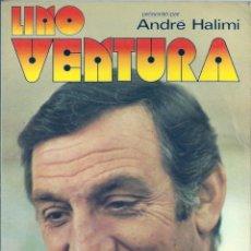 Libros de segunda mano: LINO VENTURA ( EN FRANCÉS ). PEDIDO MÍNIMO EN LIBROS: 4 TÍTULOS. Lote 55043025