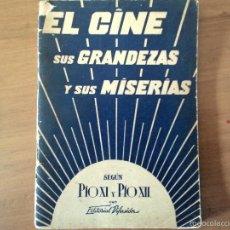 Libros de segunda mano: EL CINE SUS GRANDEZAS Y SUS MISERIAS - PIO XI Y PIO XII - DIFUSION- ARGENTINA - 1939 - RARISIMO. Lote 55151215