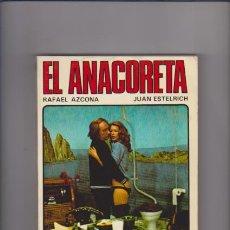 Libri di seconda mano: EL ANACORETA - RAFAEL AZCONA & J. ESTELRICH - SEDMAY EDICIONES 1976 1ª EDICIÓN. Lote 55242343