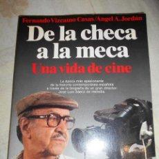 Libros de segunda mano: DE LA CHECA A LA MECA. BIOGRAFÍA DE JOSÉ LUIS SÁENZ DE HEREDIA. VIZCAINO CASAS.PLANETA 1988.. Lote 55333403