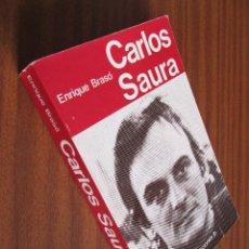 Libros de segunda mano: CARLOS SAURA -- ENRIQUE BRASÓ. Lote 55383046
