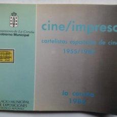 Libros de segunda mano: CINE / IMPRESO. CARTELISTAS ESPAÑOLES DE CINE 1955/1985. LA CORUÑA 1986. CATÁLOGO DE LA EXPOSICIÓN.. Lote 55716764