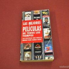 Libros de segunda mano: LAS MEJORES PELÍCULAS DE TODOS LOS TIEMPOS - FC1. Lote 55774604