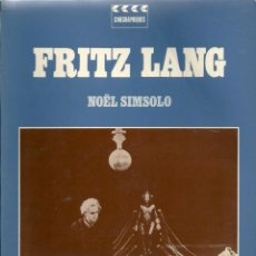 Libros de segunda mano: FRITZ LANG. DE NOËL SIMSOLO ( EN FRANCÉS ). Lote 55785200