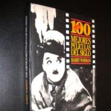 Libros de segunda mano: LAS 100 MEJORES PELICULAS DEL SIGLO / BARRY NORMAN . Lote 55820613
