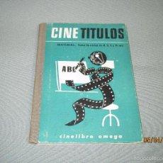 Libros de segunda mano: ANTIGUO LIBRO CINE TITULOS MATERIAL TOMA DE VISTAS Y TRUCOS DE EDICIONES OMEGA - AÑO 1964. Lote 55904690
