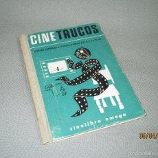 Libros de segunda mano: ANTIGUO LIBRO CINE TRUCOS EFECTOS ESPECIALES DE EDICIONES OMEGA - AÑO 1964. Lote 55904718