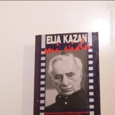 Libros de segunda mano: ELIA KAZAN MI VIDA. Lote 56029337