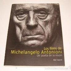 Libri di seconda mano: ALDO TASSONE. LOS FILMS DE MICHELANGELO ANTONIONI. UN POETA DE LA VISIÓN. RM74008. . Lote 56112495