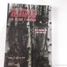 Libros de segunda mano: DICCIONARIO DE ARAGONESES EN EL CINE Y EL VIDEO - JAVIER HERNANDEZ RUIZ , PABLO PEREZ BRUBIO ED MIR. Lote 56165875