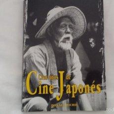 Libros de segunda mano: CIEN AÑOS DE CINE JAPONES - DONALD RICHIE ,OZU,MIZOGUCHI,NARUSE,GOSHO. Lote 56255116
