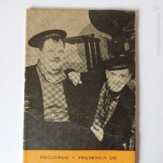 Libros de segunda mano: RECUERDO Y PRESENCIA DE STAN LAUREL Y OLIVER HARDY. 1965. Lote 56316581