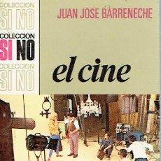 Libros de segunda mano - El cine.. - Juan José Barreneche.. - 56353052