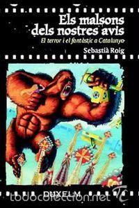 ELS MALSONS DEL NOSTRES AVIS EL TERROR I EL FANTÀSTIC A CATALUNYA 1900-36 CINE KARLOFF VAMPIRO (Libros de Segunda Mano - Bellas artes, ocio y coleccionismo - Cine)