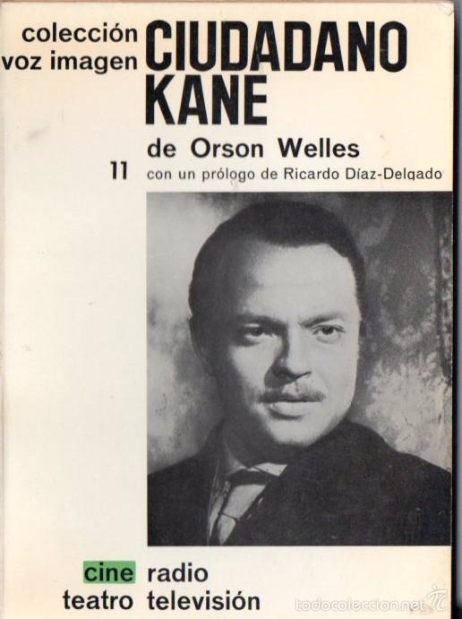 ORSON WELLES : CIUDADANO KANE (VOZ IMAGEN AYMÁ, 1965) (Libros de Segunda Mano - Bellas artes, ocio y coleccionismo - Cine)
