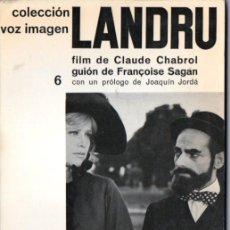 Libros de segunda mano: CLAUDE CHABROL / FRANÇOISE SAGAN : LANDRÚ (VOZ IMAGEN AYMÁ, 1964). Lote 56549203