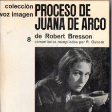Libros de segunda mano: ROBERT BRESSON : EL PROCESO DE JUANA DE ARCO (VOZ IMAGEN AYMÁ, 1964). Lote 56549293