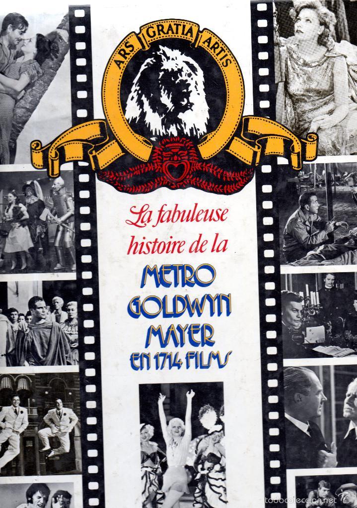 . LIBRO LA FABULEUSE HISTOIRE DE LA METRO GOLDWYN MAYER EN 1714 FILMS EN FRANCES (Libros de Segunda Mano - Bellas artes, ocio y coleccionismo - Cine)