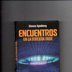 Libros de segunda mano: STEVEN SPIELBERG - ENCUENTROS EN LA TERCERA FASE - CIRCULO LECTORES 1978. Lote 56898549