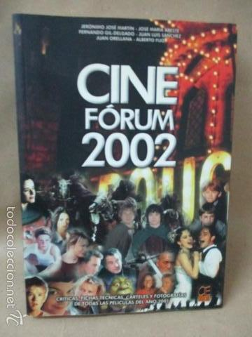 CINE FÓRUM 2002, CRÍTICAS, FICHA DE TODAS LAS PELÍCULAS DEL 2001 (VVAA) DOSSAT 2000 - 2002 (Libros de Segunda Mano - Bellas artes, ocio y coleccionismo - Cine)