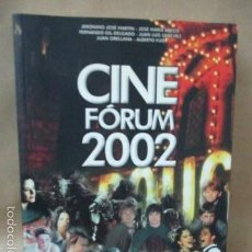 Libros de segunda mano: CINE FÓRUM 2002, CRÍTICAS, FICHA DE TODAS LAS PELÍCULAS DEL 2001 (VVAA) DOSSAT 2000 - 2002 . Lote 56975455