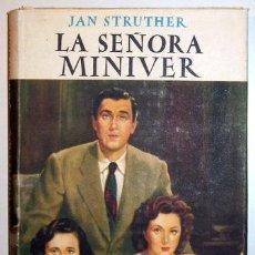 Libros de segunda mano: STRUTHER, JAN - LA SEÑORA MÍNIVER - BARCELONA, 1946. Lote 57253840