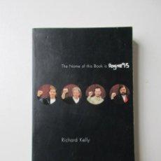 Libros de segunda mano: THE NAME OF THIS BOOK IS DOGME95 EL LIBRO DE RICHARD KELLY SOBRE EL MOVIMIENTO DOGMA 95. Lote 57500902