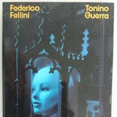 Libros de segunda mano: AMARCORD. FEDERICO FELLINI - TONINO GUERRA. Lote 57541787