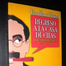 Libros de segunda mano: REGRESO A LA CASA DE CITAS / HOLLYWOOD HABLA SEGUNDA PARTE / LLUIS BONET MOJICA. Lote 57578702