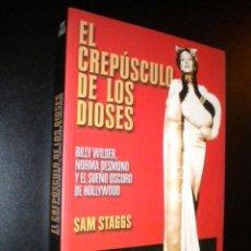 Libros de segunda mano: EL CREPUSCULO DE LOS DIOSES / SAM STAGGS. Lote 58478784