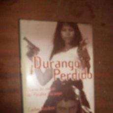 Libros de segunda mano - CARLOS BARDEM DURANGO PERDIDO DIARIO DE RODAJE DE PERDITA DURANGO BARCELONA 1997 EDICIONES B - 57626049