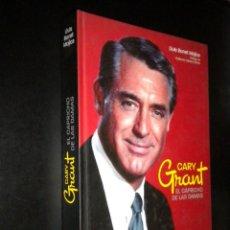 Libros de segunda mano: CARY GRANT EL CAPRICHO DE LAS DAMAS / LLUIS BONET MOJICA. Lote 57651514