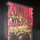 Libros de segunda mano: ZOMBIE EVOLUTION / EL LIBRO DE LOS MUERTOS VIVIENTES EN EL CINE / JOSE MANUEL SERRANO CUETO. Lote 57653600
