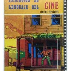 Libros de segunda mano: INICIACIÓN AL LENGUAJE DEL CINE. Lote 57732554