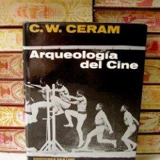 Libros de segunda mano: ARQUELOGIA DEL CINE . AUTOR : CERAM, C.W. . Lote 57759223