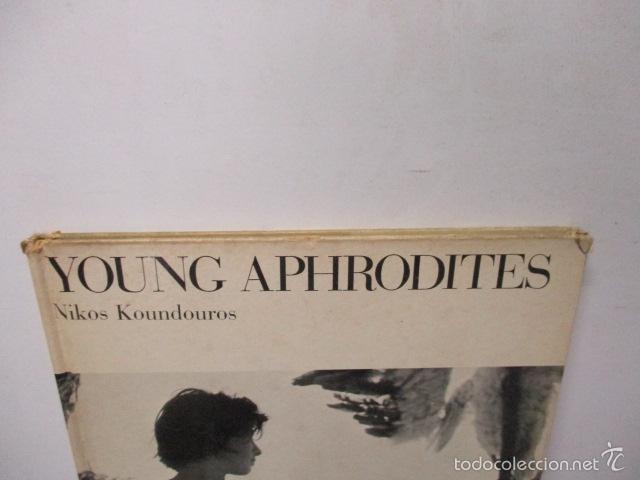 Libros de segunda mano: Young Aphrodites Tapa dura – 1966 de Nickos Kondouros (Autor) - Foto 4 - 57814902