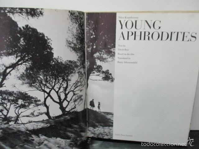 Libros de segunda mano: Young Aphrodites Tapa dura – 1966 de Nickos Kondouros (Autor) - Foto 6 - 57814902