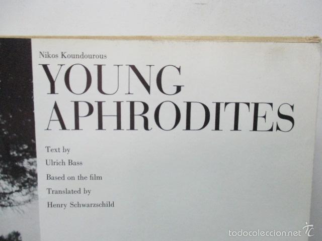 Libros de segunda mano: Young Aphrodites Tapa dura – 1966 de Nickos Kondouros (Autor) - Foto 7 - 57814902